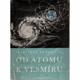 Od atomu k vesmíru