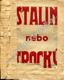 Stalin nebo Trocký