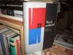 Nová setkání (Kundera, Hrabal, Škvorecký)