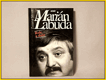 Marián Labuda , Role a duše