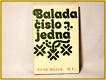 Balada ÄŤĂslo jedna