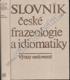 Slovník české frazeologie a... - Výrazy neslovesné