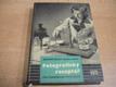 Fotografický receptář pro černobílou fotografii
