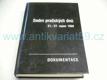 Sedm pražských dnů, 21.-27.srpen 1968, Dokumentace