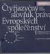 Čtyřjazyčný slovník práva Evropských společenství