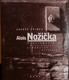 Alois Nožička - Komplementární svědectví (Complementary Evidence)