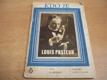 Louis Pasteur ed. KDO JE 6