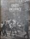 Oběti okupace - Československo 21. 8. - 31. 12. 1968