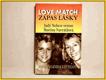 Love Match , Zápas lásky