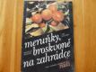 meruňky,broskvoně na zahrádce