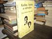 Kafka, láska a odvaha - Život Mileny Jesenské