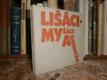 Lišáci, Myšáci a Šibeničák - Filmová povídka