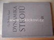 Dynamika strojů Jaroslav Kožešník 1958 nakladatel SNTL