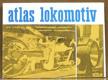 Úzkorozchodné lokomotivy a lokomotivy soukromých drah - Atlas lokomotiv. č. 4