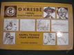 O kresbě základy kreslířských technik K. Teissing