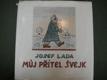 Můj přítel Švejk - Josef Lada - 1983