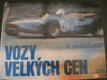 Vozy velkĂ˝ch cen - B. Hanzelka - 1972