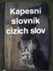 KapesnĂ slovnĂk cizĂch slov - 2000
