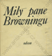 Milý pane Browningu (Výbor korespondence Elizabeth Barettové - Browningové a Roberta Browninga)