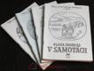 V samotách : Román z vesnické života, 1.-4. díl