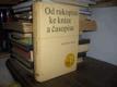 Od rukopisu ke knize a časopisu