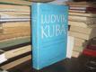 Ludvík Kuba - Zakladatel slovanské hudební...