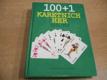 100 + 1 karetních her