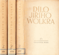 Dílo Jiřího Wolkra I-III