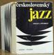 Československý jazz Minulost a přítomnost