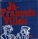 Já - Francois Villon