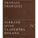 Propast propasti – Sebrané Spisy Vladimíra Holana V.