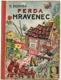 Ferda Mravenec (1948)
