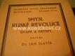 Smysl ruské revoluce - Úvahy a kritiky Jan Slavík 1927