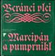 Beránci vlci aneb Marcipán a pumprnikl - concoridia discors aneb Discordia concors německé poezie ..... (poes.)
