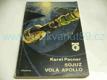 Sojuz volá Apollo. Reportáž o první mezinárodní s