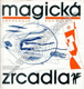Magická zrcadla: antologie poetismu