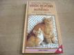 Vaše kočka a koťátko. Ilustrovaná příručka o vý