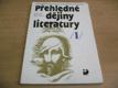 Přehledné dějiny literatury I. díl. Dějiny české