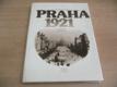 Praha 1921. Vzpomínky, fakta, dokumenty