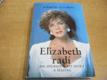Elizabeth radí jak zhubnout, být hezká a š