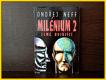 Milénium 2 , Země bojující