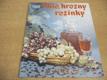Víno, hrozny, rozinky , Sešity domácího ho
