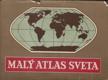Malý atlas sveta I. - II.
