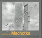 Miroslav Machotka. Fotografie / Photographs