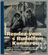 Rendez-vous s Rudolfem Kunderou