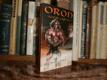 Oron - Válečník a býčí muž
