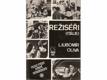 Režiséři (Itálie) - medailóny, filmografie, bibliografie