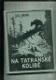 Na Tatranské kolibě (Život dvou chlapců v divočině)