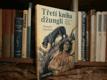 Třetí kniha džunglí - Deset nových příběhů...