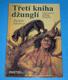 Třetí kniha džunglí (10 nových příběhů Mauglího)